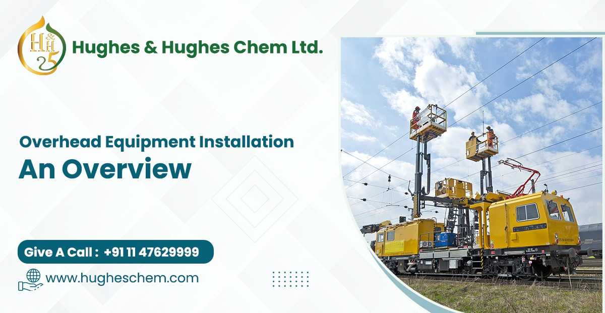 Overhead Equipment Installation- An Overview