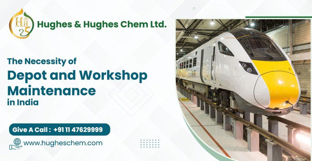 depot and workshop maintenance